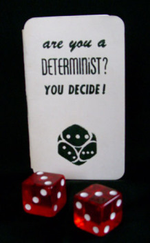 Are You a Determinist?